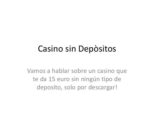 Casino sin deposito 2019 bono bienvenida 884785